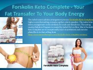 Why People Only Use Forskolin Keto Complete For Fat Burn