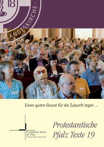 Protestantische Pfalz Texte 19 - Evangelische Kirche der Pfalz