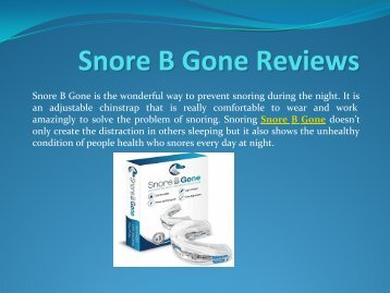 Snore B Gone? It's Easy If You Do It Smart
