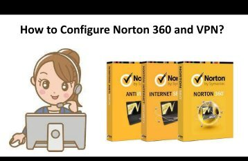 How to Configure Norton 360 and VPN?