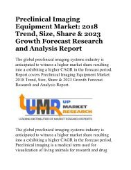 Preclinical Imaging Equipment Market 2018 Trend, Size, Share & 2023 Growth Forecast Research and Analysis Report