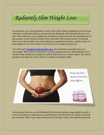 Radiantly Slim Weight loss Pills Plan