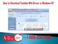 1-800-256-0160 Download Toshiba Wifi Driver In Windows 8