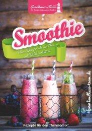 Landhaus-Team: Smoothies - Rezepte aus dem Thermomix