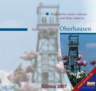 Growing Old in Oberhausen - A guide for senior ... - Stadt Oberhausen
