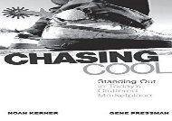 [+][PDF] TOP TREND Chasing Cool: Standing Out in Today s Cluttered Marketplace  [FULL]
