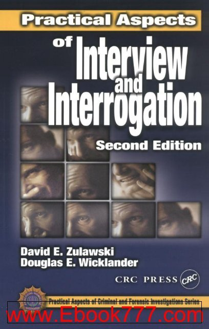 Practical Aspects of Interview Interrogation Second Edition