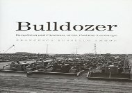 [+]The best book of the month Bulldozer: Demolition and Clearance of the Postwar Landscape [PDF]