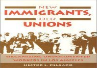 [+]The best book of the month New Immigrants, Old Unions: Organizing Undocumented Workers in Los Angeles  [DOWNLOAD]