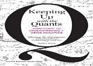 [+][PDF] TOP TREND Keeping Up with the Quants: Your Guide to Understanding and Using Analytics  [FULL]