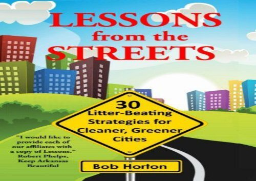 [+]The best book of the month Lessons from the Streets: 30 Litter-Beating Strategies for Cleaner, Greener Cities  [READ]