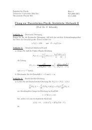 ¨Ubung zur Theoretischen Physik: Statistische Mechanik II ... - TUM