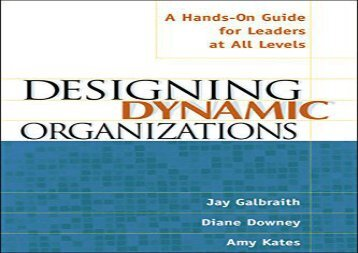 Best [FILE] Designing Dynamic Organizations: A Hands-on Guide for Leaders at All Levels Best Sellers Rank : #1 new release#D#