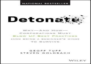 Best [FILE] Detonate: Why - And How - Corporations Must Blow Up Best Practices (and bring a beginner s mind) To Survive Best Sellers Rank : #1 new release#D#