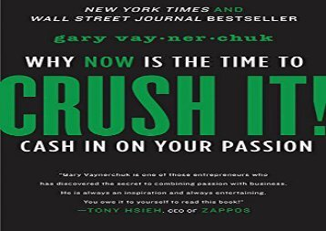 Best [FILE] CRUSH IT!: why NOW is the time to cash in on your passion Best Sellers Rank : #1 complete#D#