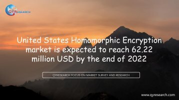 United States Homomorphic Encryption market is expected to reach 62.22 million USD by the end of 2022
