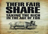 [+]The best book of the month Their Fair Share: Taxing the Rich in the Age of FDR (Urban Institute Press)  [DOWNLOAD]