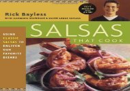 [+]The best book of the month Salsas That Cook: Using Classic Salsas to Enliven Our Favorite Dishes  [FREE]