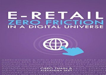 [+][PDF] TOP TREND E-Retail Zero Friction In A Digital Universe  [DOWNLOAD]