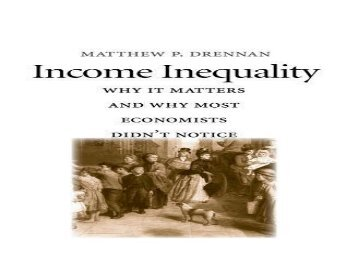 [+]The best book of the month Income Inequality: Why It Matters and Why Most Economists Didn t Notice  [FULL]