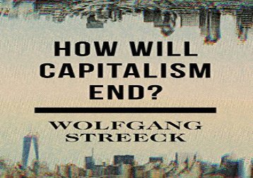 [+][PDF] TOP TREND How Will Capitalism End?: Essays on a Failing System  [FREE]