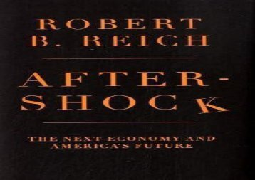 [+][PDF] TOP TREND Aftershock: The Next Economy and America s Future  [NEWS]