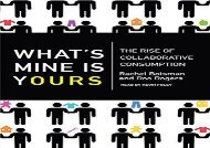 [+]The best book of the month What s Mine Is Yours: The Rise of Collaborative Consumption  [READ]