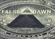 [+]The best book of the month False Dawn: The Delusions of Global Capitalism  [FREE]