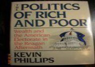 [+][PDF] TOP TREND The Politics of Rich and Poor: Wealth and the American Electorate in the Reagan Aftermath  [FULL]