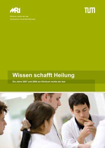 Jahresbericht 2007/2008 - Klinikum rechts der Isar - TUM