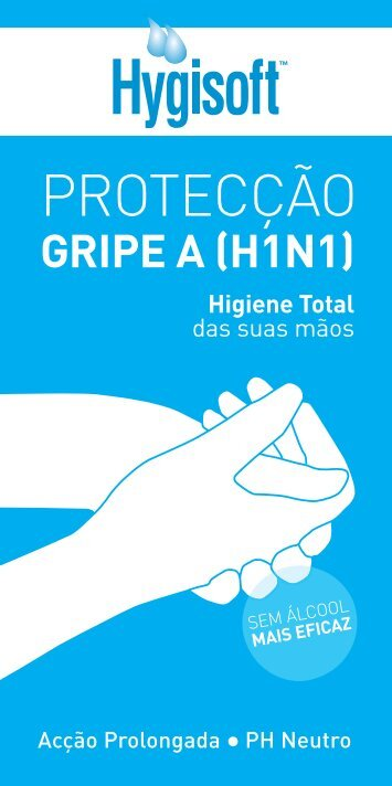 GRIPE A (H1N1) Higiene Total - Repele
