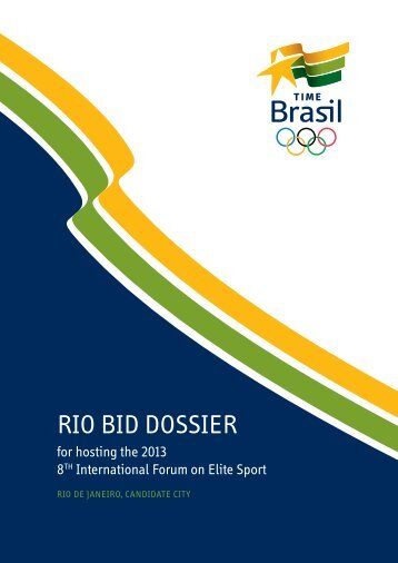 RIO BID DOSSIER - Forumelitesport.org