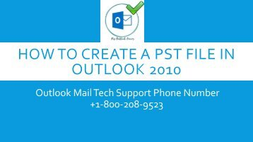 how to create a pst file in outlook 1-800-208-9523