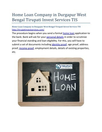 Home Loan Company in Durgapur West Bengal Tirupati Invest Services TIS