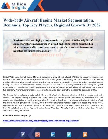 Wide-body Aircraft Engine Market Segmentation, Demands, Top Key Players, Regional Growth By 2022