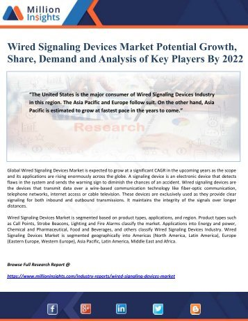 Wired Signaling Devices Market Potential Growth, Share, Demand and Analysis of Key Players By 2022