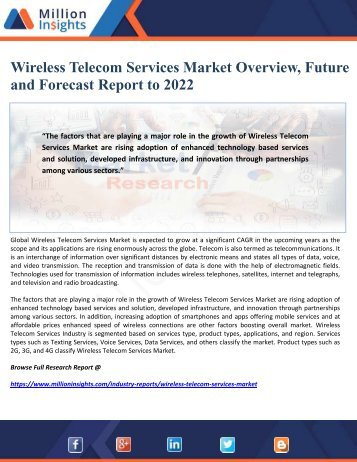 Wireless Telecom Services Market Overview, Future and Forecast Report to 2022