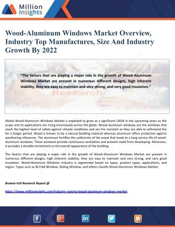 Wood-Aluminum Windows Market Overview, Industry Top Manufactures, Size And Industry Growth By 2022