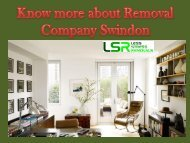 Know more about Removal Company Swindon