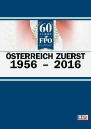 Österreich zuerst - 60 Jahre FPÖ