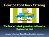 The best of catering services in Houston that can be had