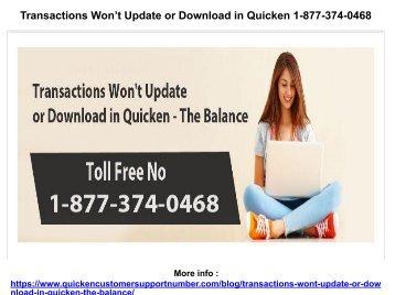 Transactions Won't Update or Download in Quicken 1-877-374-0468