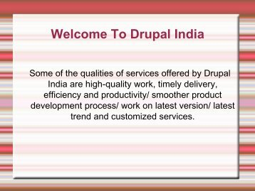 Best Drupal Development Company- Drupal India