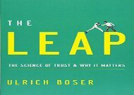 [+][PDF] TOP TREND The Leap: The Science of Trust and Why It Matters  [DOWNLOAD]