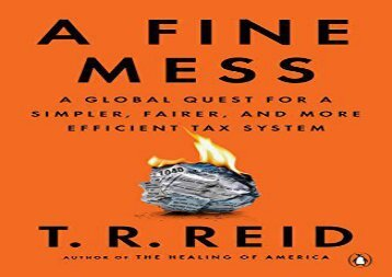 a fine mess a global quest for a simpler fairer and more efficient tax system