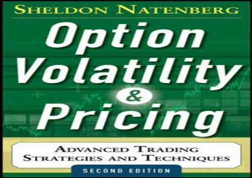 The best book of the month Option Volatility and Pricing