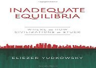 [+]The best book of the month Inadequate Equilibria: Where and How Civilizations Get Stuck [PDF]