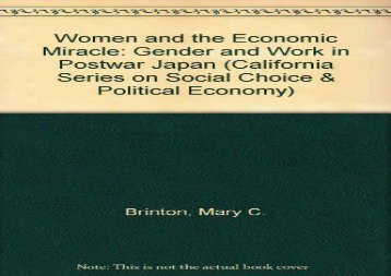 [+]The best book of the month Women and the Economic Miracle: Gender and Work in Postwar Japan (California Series on Social Choice and Political Economy)  [DOWNLOAD]