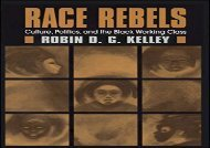 [+]The best book of the month Race Rebels: Culture, Politics, and the Black Working Class  [NEWS]
