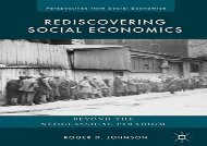 [+]The best book of the month Rediscovering Social Economics: Beyond the Neoclassical Paradigm (Perspectives from Social Economics)  [FULL]